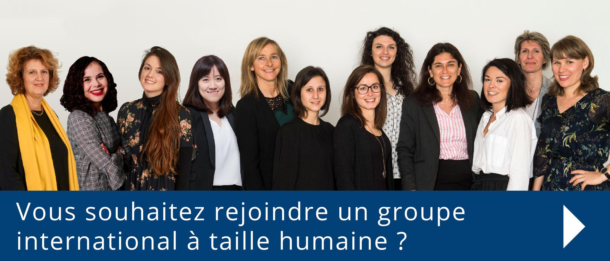 Rejoignez un groupe international à taille humaine